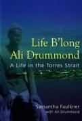 Life B'long Ali Drummond