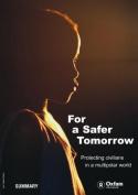 For a Safer Tomorrow (Summary)