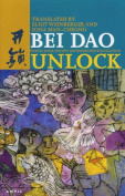 Unlock: Poems by Bei Dao