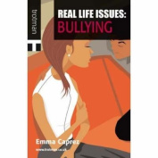 Bullying (Real Life Issues)
