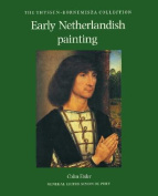 Early Netherlandish Painting in the Thyssen-Bornemisza Collection