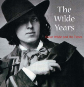 The Wilde Years