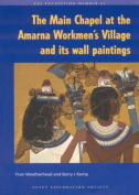 The Main Chapel at the Amarna Workmen's Village and Its Wall Paintings