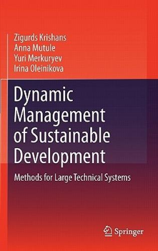 Dynamic Management of Sustainable Development by Zigurds Krishans.