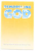 Remodelling God