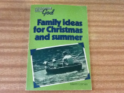 Family Ideas for Christmas and Summer