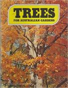 Trees for Australian Gardens