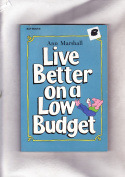 Live Better on A Low Budget Marshall-Stoneking, Billy