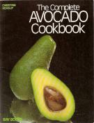The Complete Avocado Cook Book