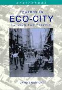 Towards an Eco-city