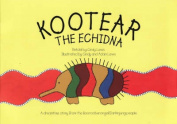 Kootear and the Echidna