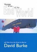 Voyage to the End with Tales from the Great Ice Barrier