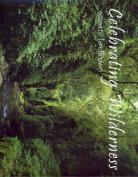 Celebrating Wilderness