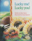 Lucky ME! Lucky You!