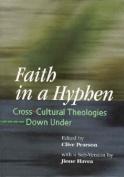 Faith in a Hyphen