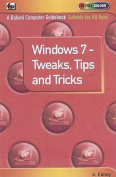 Windows 7 - Tweaks,Tips and Tricks