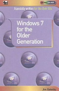Window 7 for the Older Generation