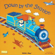 Down by the Station (Classic Books with Holes Cover) [Board book]