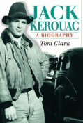 Jack Kerouac: A Biography