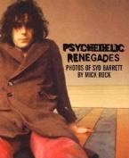 Psychedelic Renegades