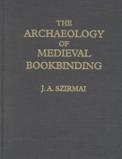 The Archaeology of Medieval Bookbinding