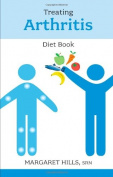Treating Arthritis Diet Book