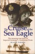 The Cruise of the Sea Eagle