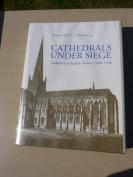 Cathedrals Under Siege