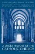A Short History of the Catholic Church