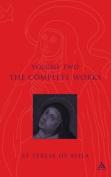 The Complete Works of St. Teresa of Avila