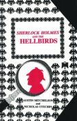 Sherlock Holmes and the Hellbirds