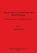 Case Studies in Archaeology and World Religion