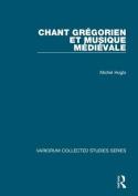 Chant Gregorien et Musique Medievale