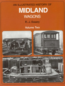 An Illustrated History of Midland Wagons