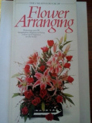 The Creative Book of Flower Arranging