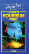 A Popular Guide to Tropical Aquarium Fishes