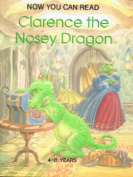 Clarence the Nosey Dragon