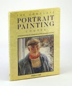 The Complete Portrait Painting Course