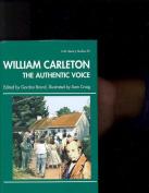 William Carleton the Authentic Voice
