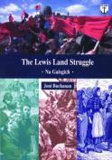 The Lewis Land Struggle