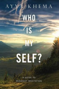 Who is My Self?