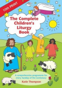 The Complete Children's Liturgy Book