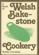 A Book of Welsh Bakestone Cookery