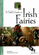 Field Guide to Irish Fairies