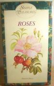 Roses (Simple Pleasures S.)