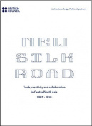The New Silk Road 2007-2010