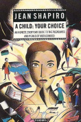 Child: Your Choice