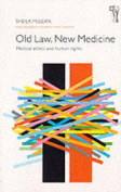 Old Law, New Medicine