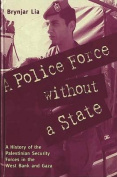 A Police Force without a State