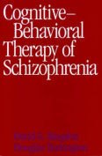 Cognitive-Behavioural Therapy of Schizophrenia